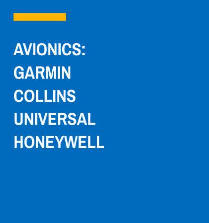 Garmin, Collins, Universal and Honeywell Avionic